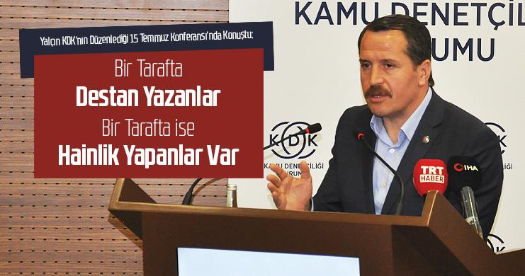 Yalçın KDK'nın Düzenlediği 15 Temmuz Konferansı'nda Konuştu