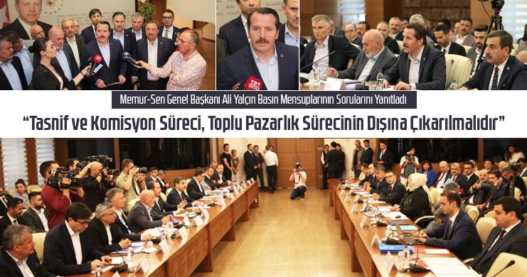 Memur-Sen Genel Başkanı Ali Yalçın Basın Mensuplarının Sorularını Yanıtladı