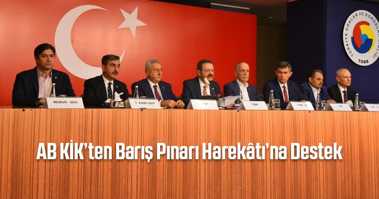 AB KİK'ten Barış Pınarı Harekâtı'na Destek