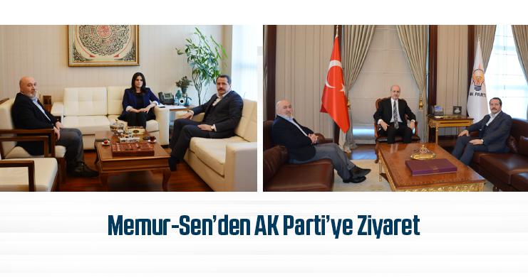 Memur-Sen'den AK Parti'ye Ziyaret