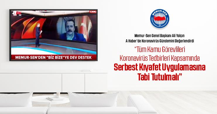Genel Başkan Ali Yalçın, A Haber'de Koronavirüs Gündemini Değerlendirdi