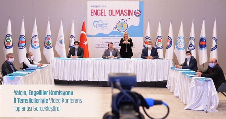 Genel Başkan Ali Yalçın, Engelliler Komisyonu İl Temsilcileriyle Video Konferans Toplantısı Gerçekleştirdi