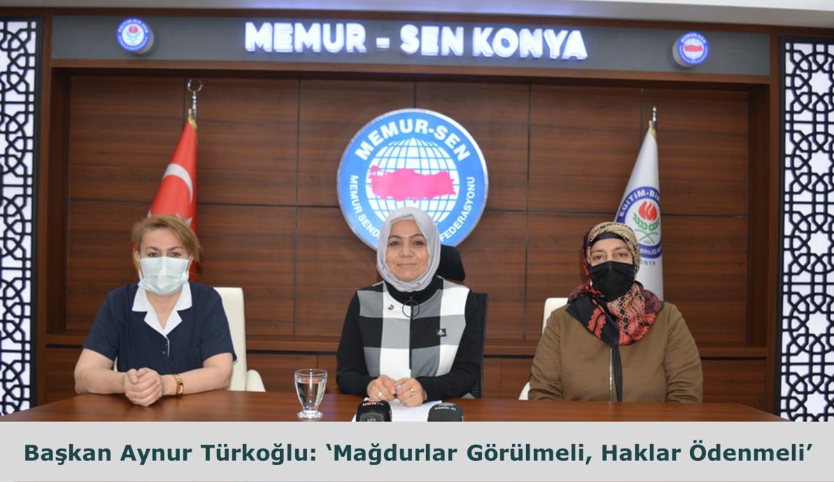 Başkan Aynur Türkoğlu: Mağdurlar Görülmeli, Haklar Ödenmeli