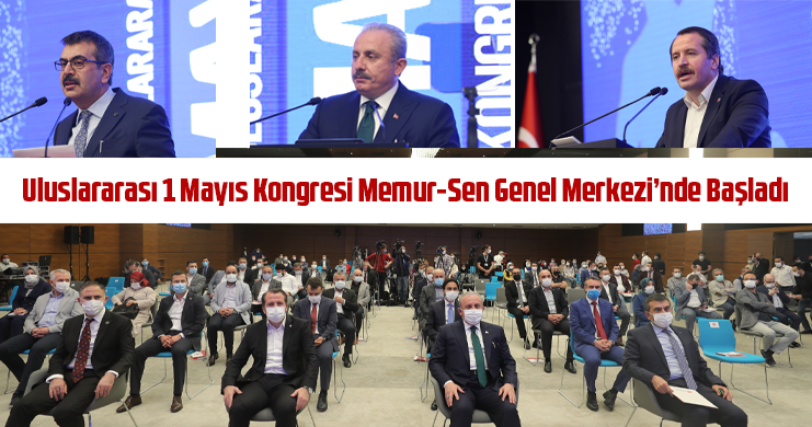 Uluslararası 1 Mayıs Kongresi Memur-Sen Genel Merkezi'nde Başladı