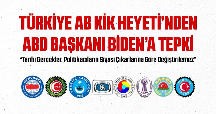 """Türkiye AB KİK Heyeti'nden ABD Başkanı Biden'a Tepki """"Tarihi Gerçekler, Politikacıların Siyasi Çıkarlarına Göre Değiştirilemez"""""""