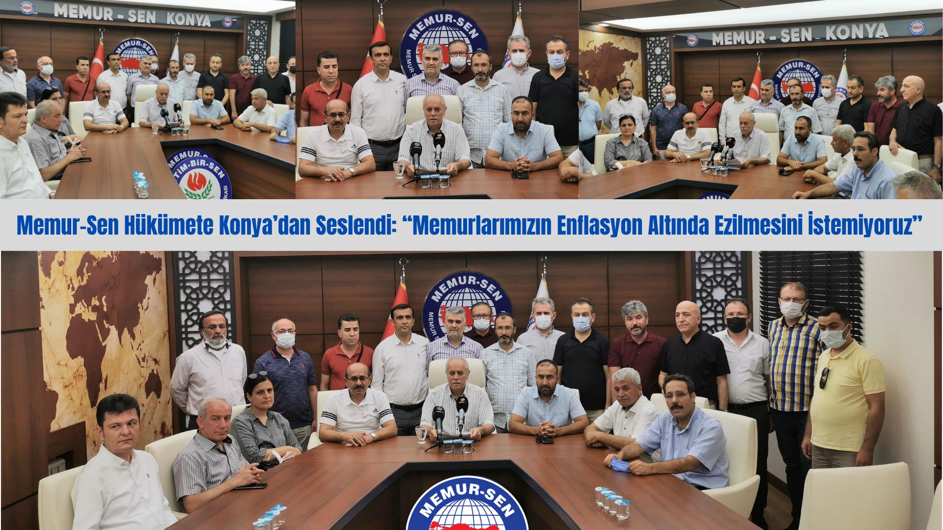 """Memur-Sen Hükümete Konya'dan Seslendi: """"Memurlarımızın Enflasyon Altında Ezilmesini İstemiyoruz"""""""