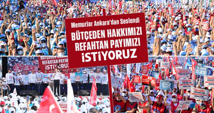 """Memurlar Büyük Ankara'dan Seslendi """"Bütçeden Hakkımızı Refahtan Payımızı İstiyoruz"""""""