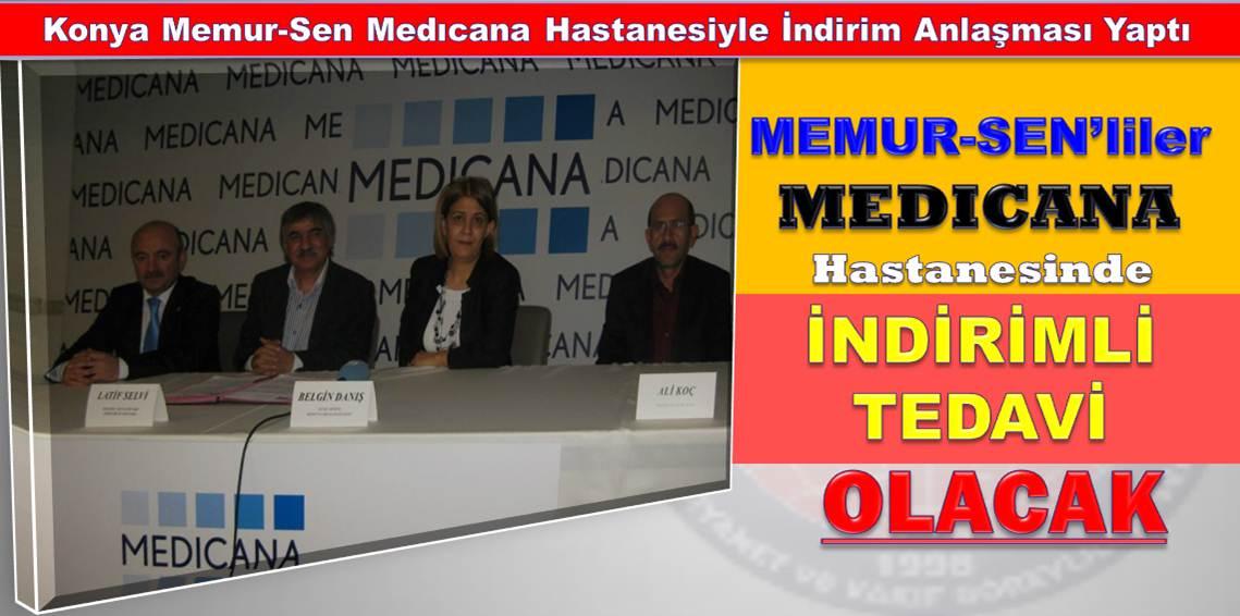 Konya Memur-Sen Medıcana Hastanesiyle İndirim Anlaşması Yaptı