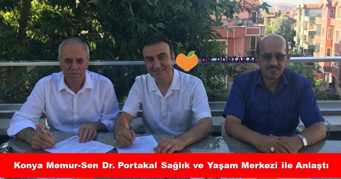 Konya Memur-Sen Dr. Portakal Sağlık ve Yaşam Merkezi ile Anlaştı