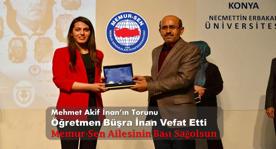 Merhum Genel Başkanımızın Torunu Öğretmen Büşra İnan Vefat Etti