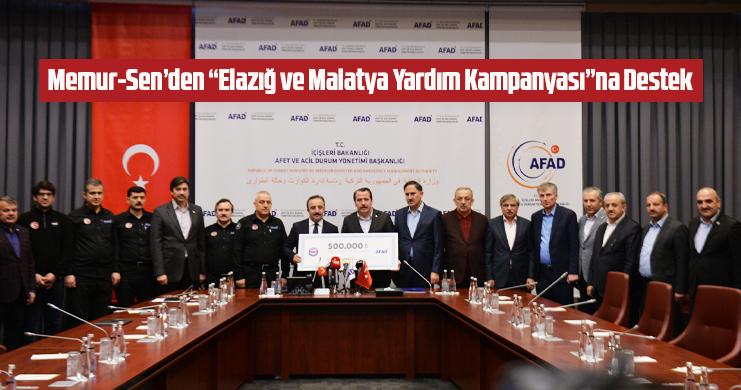 """Memur-Sen'den """"Elazığ ve Malatya Yardım Kampanyası""""na Destek"""