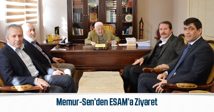 Memur-Sen'den ESAM'a Ziyaret