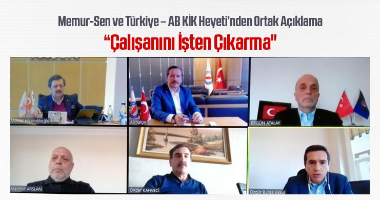 Memur-Sen ve Türkiye – AB KİK Heyeti'nden Ortak Açıklama