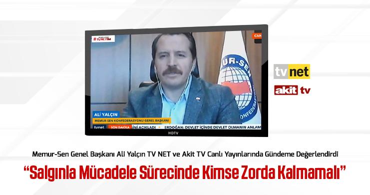 Genel Başkan Ali Yalçın TV NET ve Akit TV Canlı Yayınlarında Gündeme Değerlendirdi
