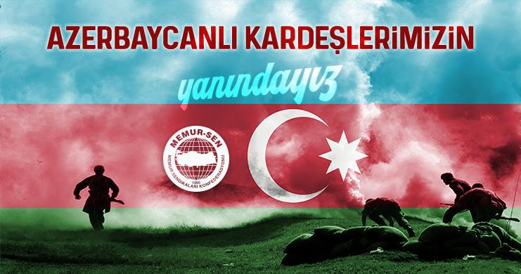Azerbaycan'lı Kardeşlerimizin Yanındayız….