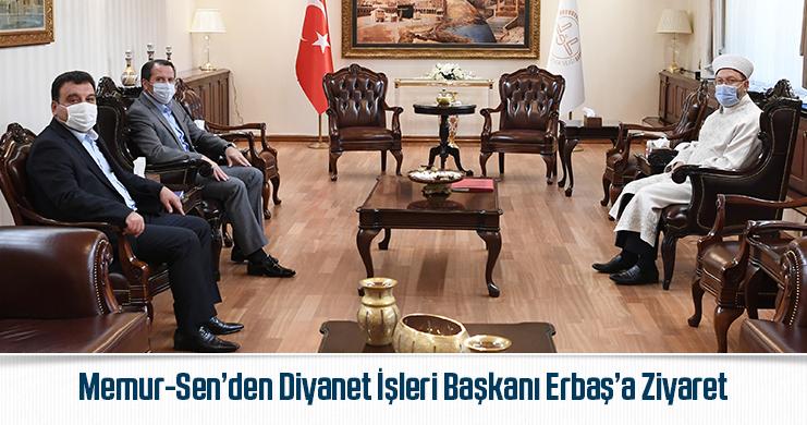 Memur-Sen'den Diyanet İşleri Başkanı Erbaş'a Ziyaret