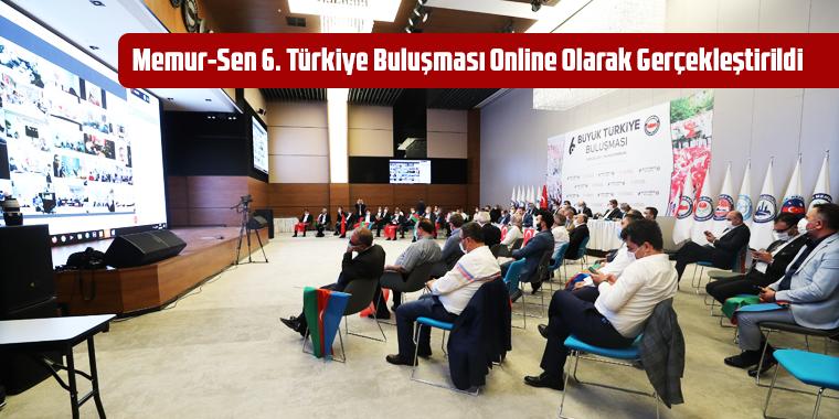 Memur-Sen 6. Türkiye Buluşması Online Olarak Gerçekleştirildi