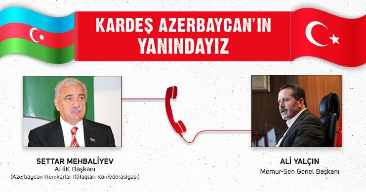 Memur-Sen'den Azerbaycan'a Destek Mesajları