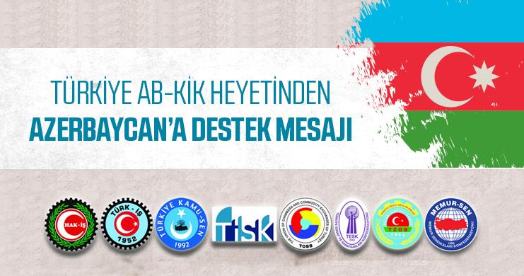Türkiye-AB KİK Üyelerinden Azerbaycan'a Destek