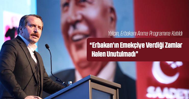 Genel Başkan Ali Yalçın, Erbakanı Anma Programına Katıldı