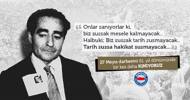 Demokrasimize Sürülen Kara Leke: 27 Mayıs 1960 Darbesi'ni Kınıyoruz